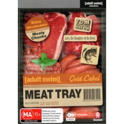 [Adult Swim] Meat Tray (Lucy, the Daughter of the Devil/12 oz. Mouse/Tom Goes to the Mayor on DVD.