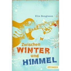 Bücher: Zwischen Winter und Himmel  von Elin Bengtsson