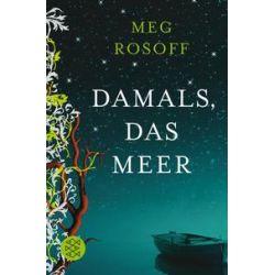 Bücher: Damals, das Meer  von Meg Rosoff