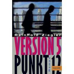 Bücher: Version 5 Punkt 12  von Reinhold Ziegler