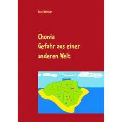 Bücher: Chonia  von Leon Weidner