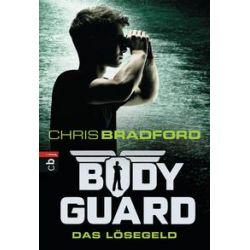 Bücher: Bodyguard 02 - Das Lösegeld  von Chris Bradford