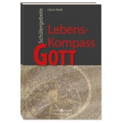 Bücher: Lebens-Kompass Gott