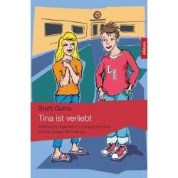 Bücher: Tina ist verliebt  von Steffi Geihs