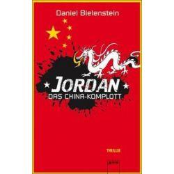 Bücher: Jordan 02. Das China-Komplott  von Daniel Bielenstein