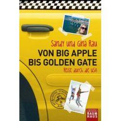 Bücher: Go West - Reise durch die USA  von Sandy Rau,Gina Rau
