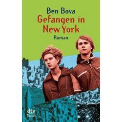 Bücher: Gefangen in New York  von Ben Bova