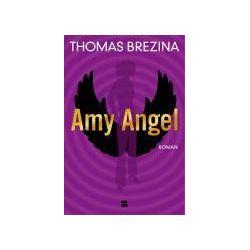 Bücher: Amy Angel  von Thomas C. Brezina