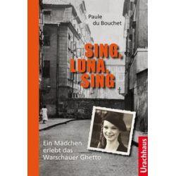 Bücher: Sing, Luna, Sing  von Paule Du Bouchet