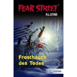 Bücher: Fear Street: Frosthauch des Todes  von Edited By R. L. Stine