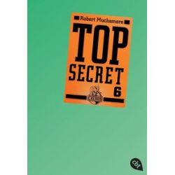 Bücher: Top Secret 06. Die Mission  von Robert Muchamore