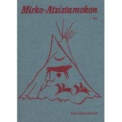 Bücher: Mirko Atsistamokon 01  von Alice Spies-Neufert