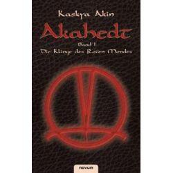 Bücher: Akahedt Band 1 – Die Klinge des Roten Mondes  von Kaskya Akin