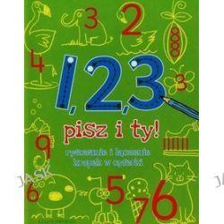 1, 2, 3 pisz i ty! Rysowanie i łączenie kropek w cyferki - Sally Pilkington