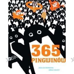 365 Pingwinów - Jean-Luc Fromental