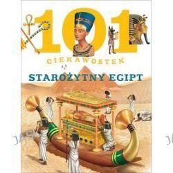 101 ciekawostek. Starożytny Egipt - Niko Dominiguez