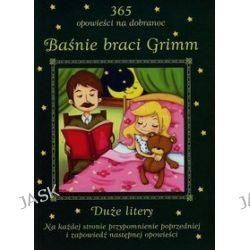 365 opowieści na dobranoc. Baśnie braci Grimm - Hanna Warchałowska