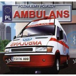 Ambulans. Poznajemy pojazdy