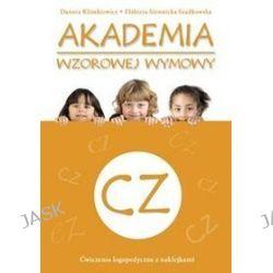 Akademia wzorowej wymowy CZ - Danuta Klimkiewicz, Elżbieta Siennicka-Szadkowska