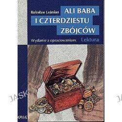 Ali Baba i czterdziestu rozbójników - wydanie z opracowaniem - Bolesław Leśmian