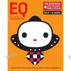 Akademia Inteligentnego Malucha. EQ. Inteligencja emocjonalna (3-4 lata)
