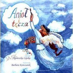 Anioł i tęcza - Agnieszka Lipska