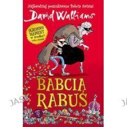 Babcia Rabuś - David Walliams