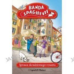 Banda Spaghetti - Sprawa skradzionego roweru