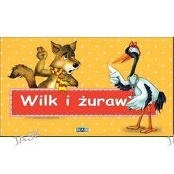 Bajki Ezopa. Wilk i żuraw - Julia Konkołowicz-Pniewska