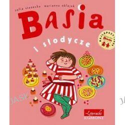 Basia i słodycze - Zofia Stanecka