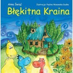 Błękitna Kraina - Anna Świąć