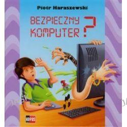 Bezpieczny komputer? - Piotr Haraszewski