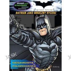 Batman jako Mroczny Rycerz