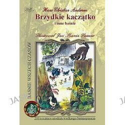 Brzydkie kaczątko i inne baśnie - Hans Christian Andersen