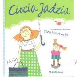 Ciocia Jadzia - Eliza Piotrowska