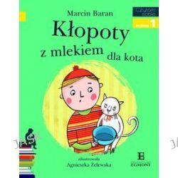 Czytam sobie. Kłopoty z mlekiem dla kota - Marcin Baran