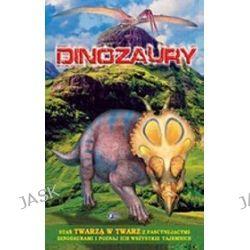 Dinozaury twarzą w twarz