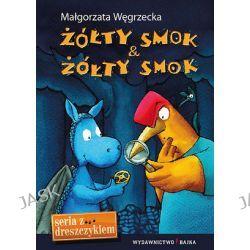 Żółty Smok & Żółty Smok - Małgorzata Węgrzecka
