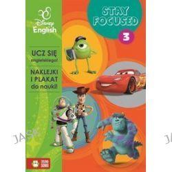 Disney English. Stay Focused. Część 3 + naklejki i plakat - Agnieszka Pycz