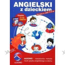 deDOMO. Angielski z dzieckiem. Dla dzieci w wielu 4-10 lat (druk/CD) - Agnieszka Szeżyńska