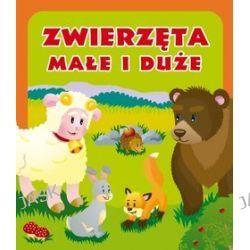 Zwierzęta małe i duże - Urszula Kozłowska