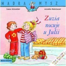 Zuzia nocuje u Julii - Liane Schneider