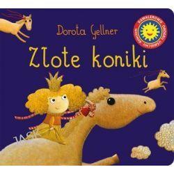 Złote koniki - Dorota Gellner