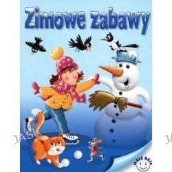 Zimowe zabawy - Wojciech Górski, Andrzej Górski