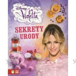 Disney Violetta. Sekrety urody