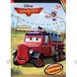 Disney Samoloty 2. Kolorowanka z naklejkami (3+)