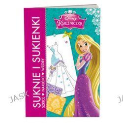 Disney Księżniczka. Suknie i sukienki. Szkice, naklejki, wzory