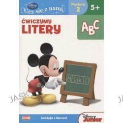 Disney Ucz się z nami. Klub Przyjaciół Myszki Miki. Ćwiczymy litery