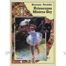 Dziewczyna Mistrza Gry - Krystyna Siesicka