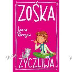 Zośka Życzliwa - Lara Bergen
